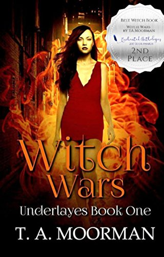 Witch War book #1 of Underlays by T.A. Moorman from Gothic Moms