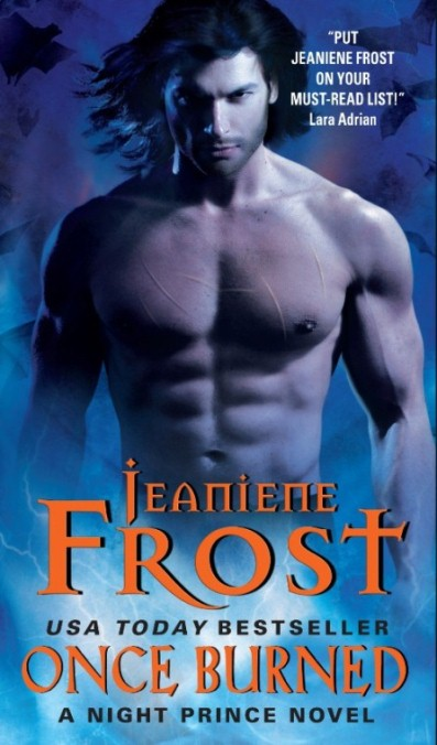 A Night Prince Novel — Once Burned by Jeaniene Frost