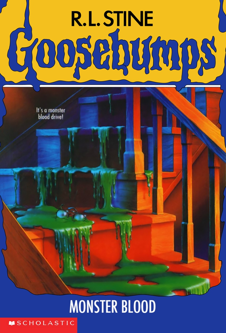 Goosebumps — Monster Blood by R.L. Stine