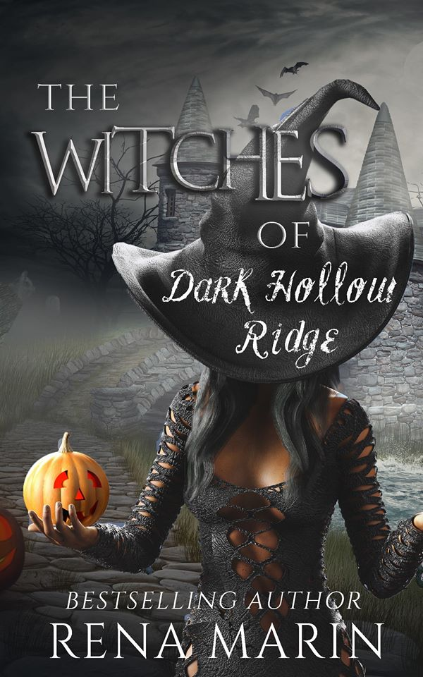 Rena Marin - The Witches of Dark Hollow