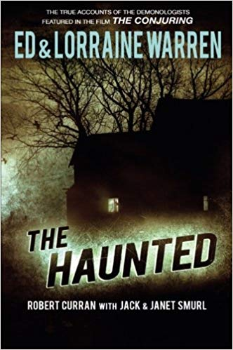 The Haunted by Robert Curran with Jack and Janet Smurl on Amazon