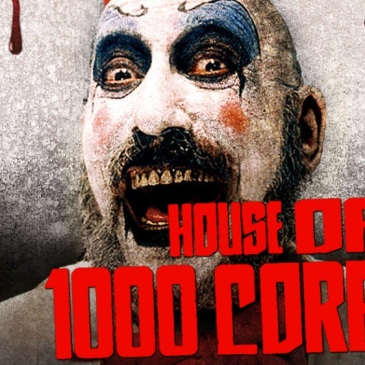 Rob Zombie's House of a 1000 Corpses - 2003