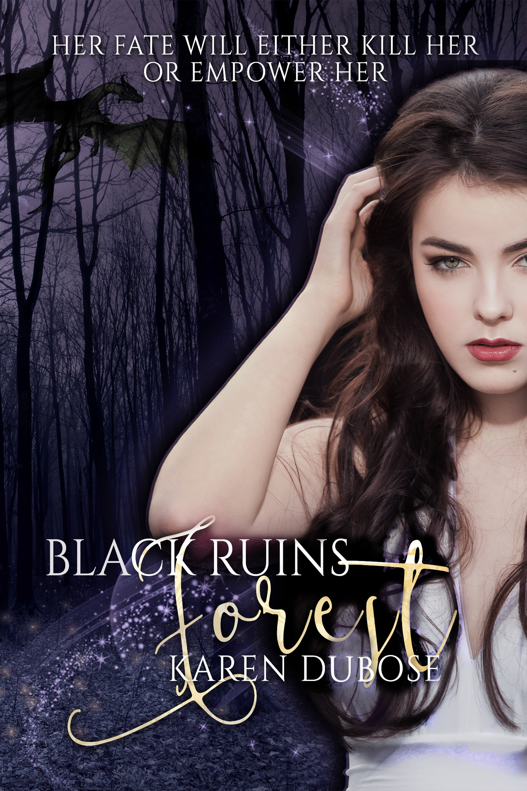 Black Ruins Forest by Karen Dubose published by Kingston Publishing