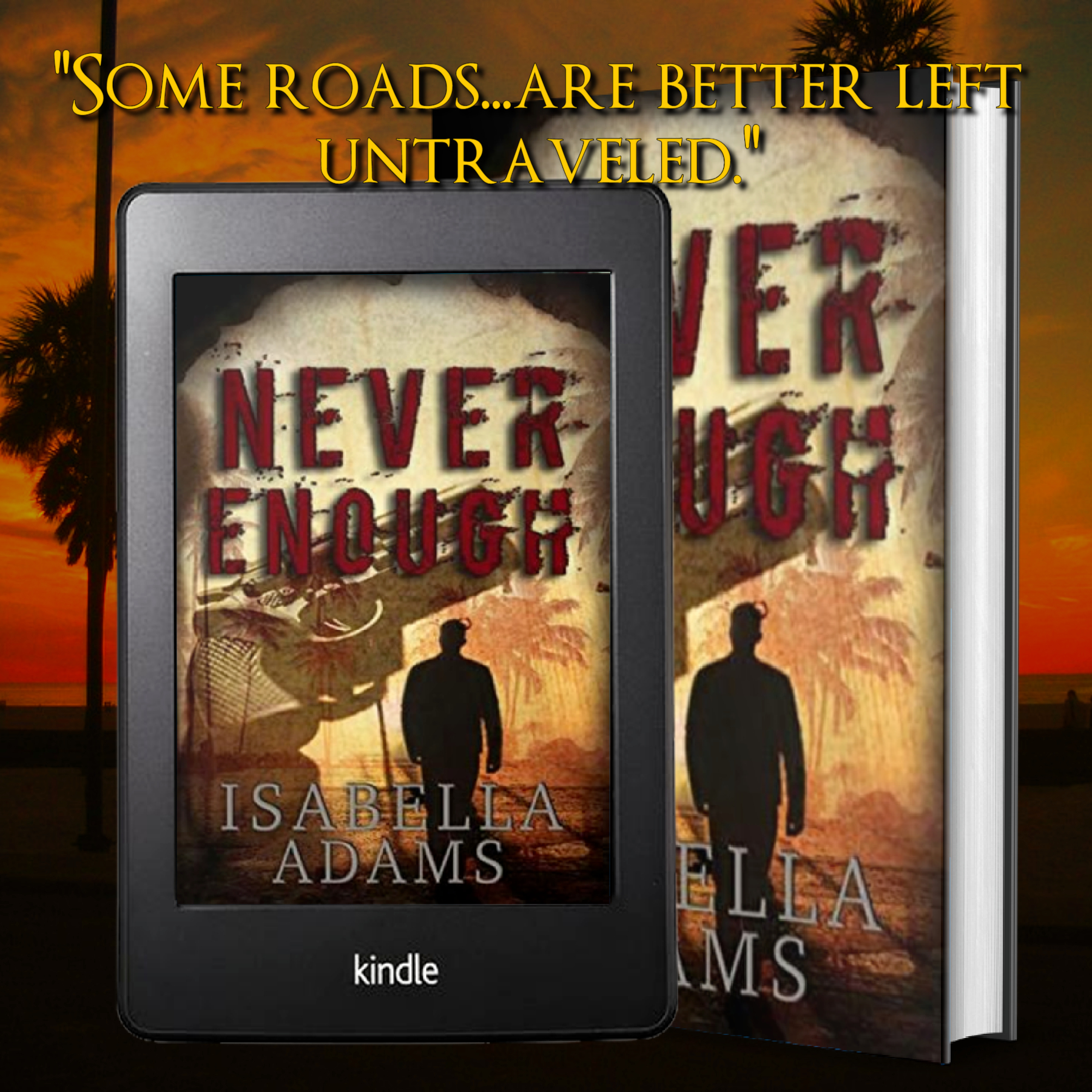 Never Enough by Isabella Adams