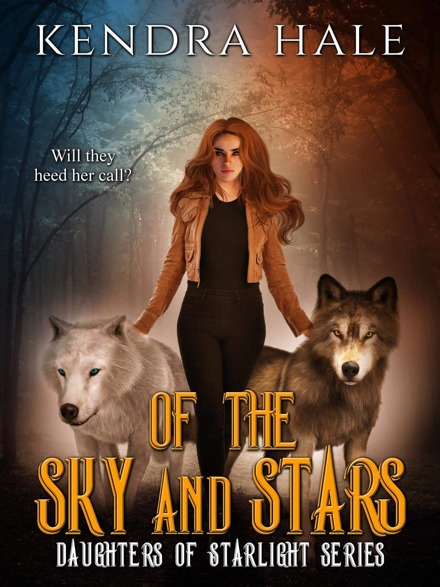 Of The Sky And Stars - Daughters of Starlight Series by Kendra Hale