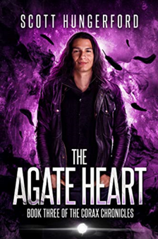 The Agate Heart - Book Three of the Corax Chronicles by Scott Hungerford