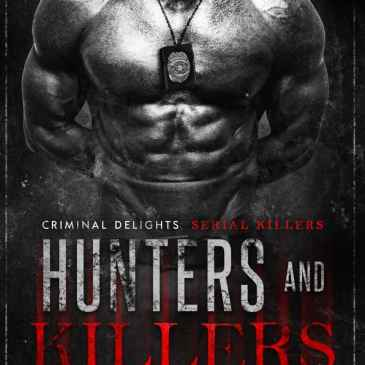 The Beast - Hunters and Killers - Criminal Delights Serial Killers by Dora Esquivel