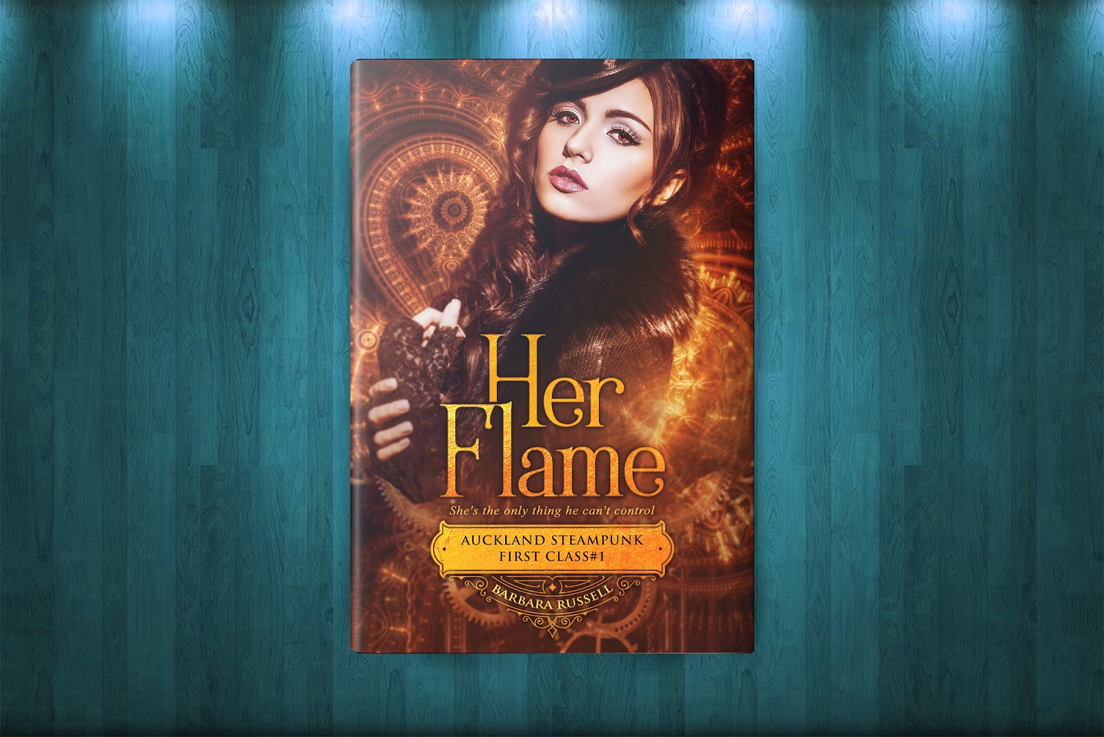 Her Flame — Auckland Steampunk First Class #1 by Barbara Russell