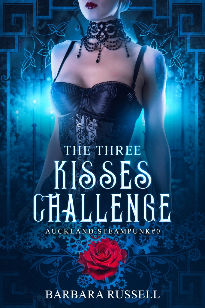 The Three Kisses Challenge — Auckland Steampunk #0 by Barbara Russell