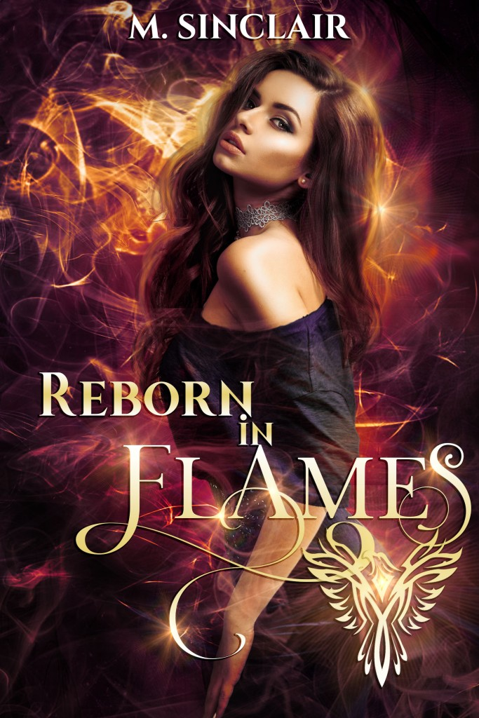 Reborn In Flames by M. Sinclair