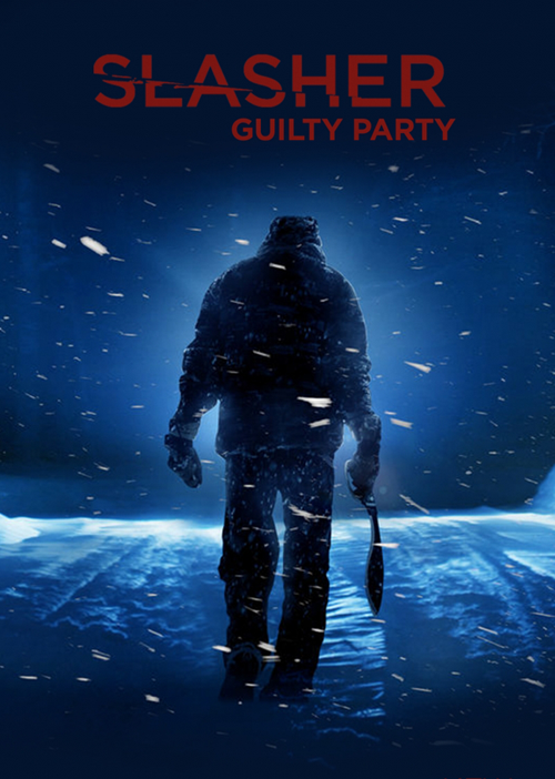 Slasher Season 2 Guilty Party